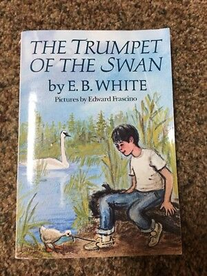 The trumpet and the Swan by E.B. White
