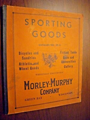 05. Early Morley-Murphy Sporting Goods, Guns, Bicycles, etc, Catalog