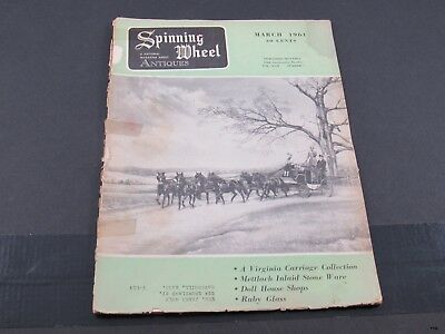 March 1961 SPINNING WHEEL Antiques Magazine Metlach Stoneware, Ruby Glass