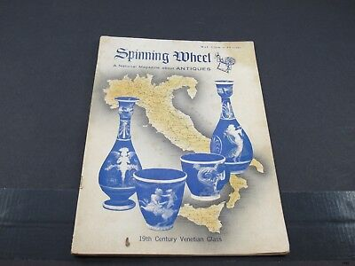 May 1966 SPINNING WHEEL Antiques Magazine : Venetian Glass, Horse Bells ++