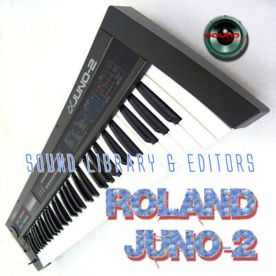 for ROLAND Juno-2 Original Factory and NEW Created Sound Library & Editors on CD