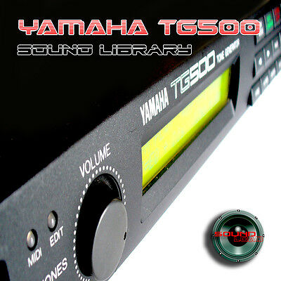 YAMAHA TG500 HUGE Original Factory & New Created Sound Library/Editors on CD