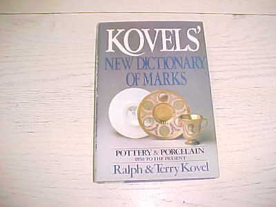 Kovels New Dictionary Of Marks Pottery Porcelain 1850 to Present HCDJ Book Ralph