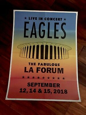 The Eagles Official Poster From The Fabulus Los Angles Forum. So Cal 🌴🌴🌴