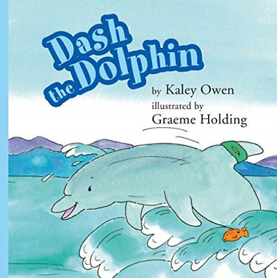 Owen, Kaley-Dash The Dolphin (UK IMPORT) BOOK NEW