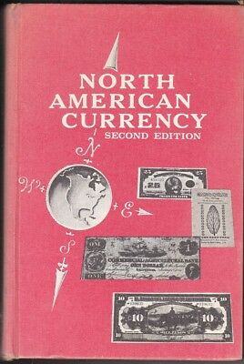 Criswell: North American American Currency, 2nd ed, Signed and Inscribed.