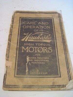 Care and Operation of Waukesha Truck and Tractor High Torque Motors - Edition 4