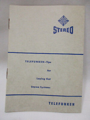 """1960 Booklet TELEFUNKEN """"Tips for Laying Out Stereo Systems,"""" 12 pages"""