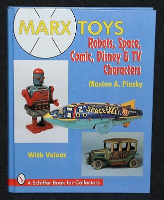 Marx Toys: Robots, Space, Comic, Disney & TV Characters Price Guide 1997 Pinsky