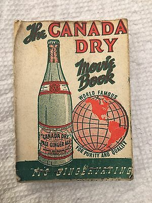 Canada Dry Movie Book ca. 1930's or 40's. ADVERTISING  FLIPBOOK