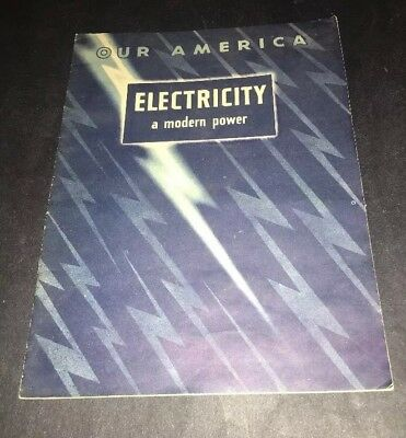 1947  Our America Electricity A Modern Power,  Coca Cola with Stickers