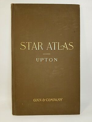 Rare Astronomy STAR ATLAS by Prof Winslow Upton in 1896. charts/maps/instruction