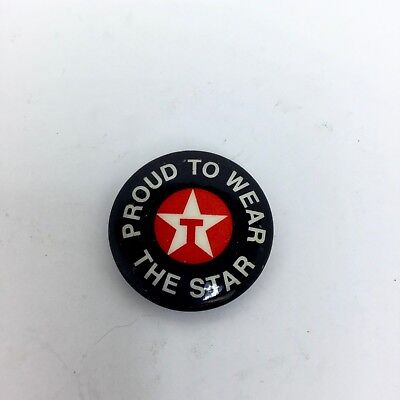 Vintage Texaco Employee Worker Pin Pinback Button Proud To Wear The Star T Logo