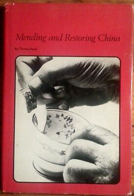 Mending and Restoring China by Thomas Pond (HC, 1970)