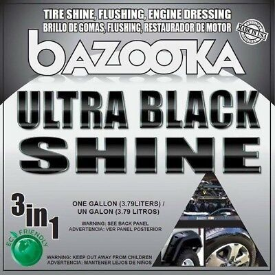 "Bazooka Ultra Black Shine 1 Gallon ""Tire,Trim,Suspension and Engine Shine"""