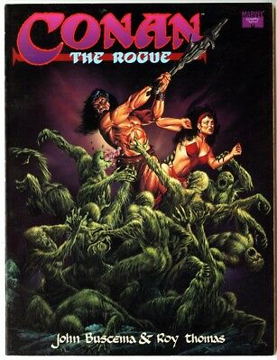 CONAN THE ROGUE MARVEL GRAPHIC NOVEL 1991 John Buscema Roy Thomas VF/NM 9.0