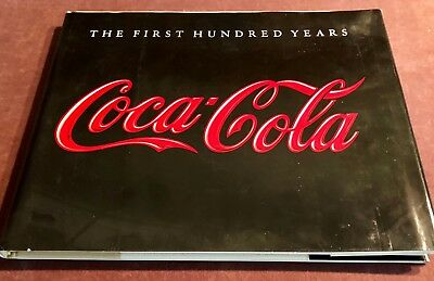 1986 Coca-Cola Coke First 100 Hundred Years Book Anne Hoy Hardback