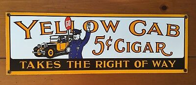 Vintage Porcelain Enamel Metal Sign Yellow Cab 5c Cigar Takes The Right Of Way