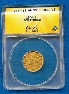 1854 $3 Indian Princess Gold Piece Coin Anacs Au53 Details -Scratched