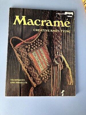 Vintage Book: Macrame Creative Knot Tying, Techniques and Projects
