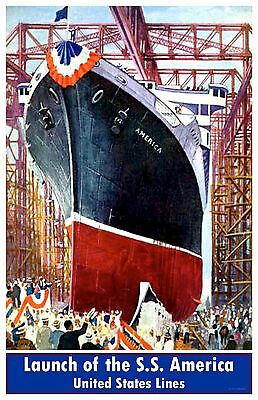 Launch of the S.S. America, United States Lines   12 x 18 poster