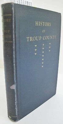 History of Troup County (Georgia) Includes: Confederate Roster.