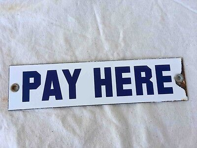 Vintage Blue & White Porcelain PAY HERE Outdoor Cashier Sign