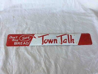 Vintage Don't Say Bread Say Town Talk Bread Horizontal Tin Advertising Sign