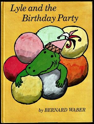 LYLE AND THE BIRTHDAY PARTY ~ Bernard Waber ~ Vintage 1966 Children's Book