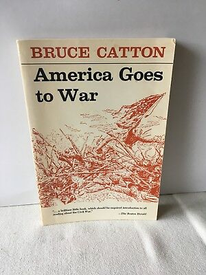 America Goes To War, Bruce Catton , 1958