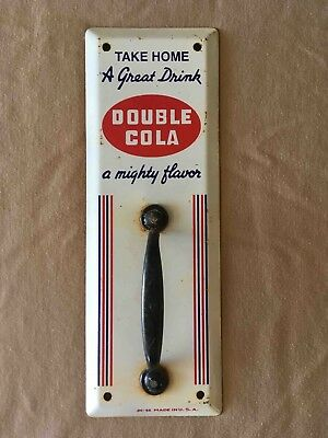 Vintage Take Home a Double Cola Soda Metal Handled Advertising Door Pull