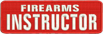 Firearms Instructor embroidery patches 3x9 hook red with white letters