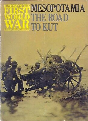 Purnells History of the First World War: No.42 MESOPOTAMIA THE ROAD TO KUT