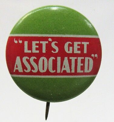 1930s LET'S GET ASSOCIATED gasoline oil pinback button Tidewater Tydol  Flying A