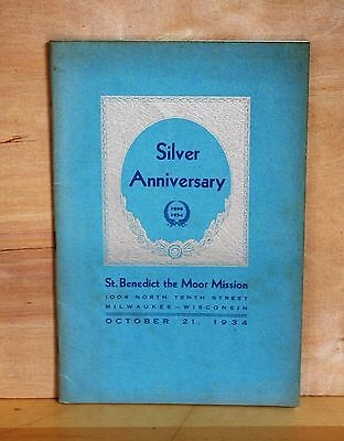 1934 Souvenir Silver Jubilee ST. BENEDICT THE MOOR MISSION Milwaukee Wisconsin