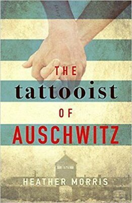 The Tattooist of Auschwitz by Heather Morris | Paperback
