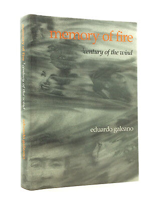 MEMORY OF FIRE, VOL. 3: CENTURY OF THE WIND by Eduardo Galeano - 1988