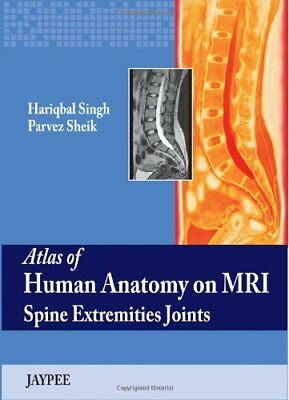 New:Atlas Of Human Anatomy On Mri Spine Extremities Joints 1st ed