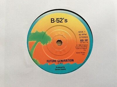 "The B-52's, Future Generation, 1983 UK 7"", Island Records ‎– IS107"