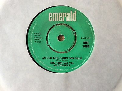 "Big Tom and The Mainliners, An Old Cabin For Sale, 1967 Irish 7"", Emerald MD1084"