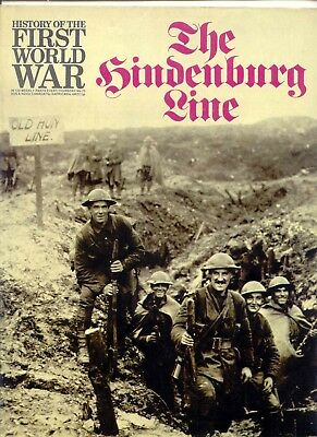 Purnells History of the First World War: No 73 THE HINDENBURG LINE