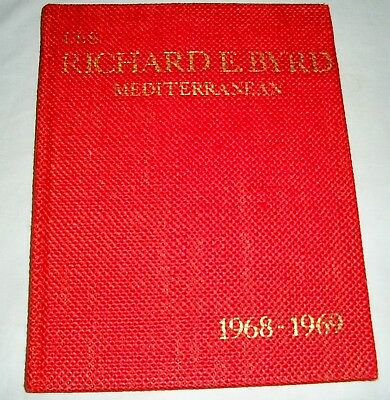 1968-1969 U.S.S. Richard E Byrd Mediterranean Cruise Book NR