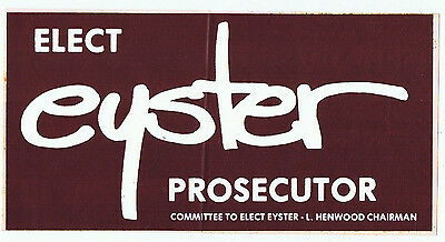 Vintage Otho Eyster Knox County Prosecutor Ohio Political Campaign BumperSticker