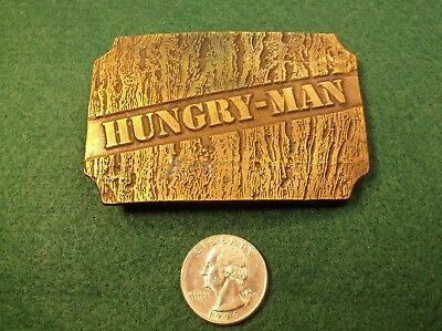 "Very Rare Vtg Brass Belt Buckle For ""Hungry Man"" (Tv Dinners) - Campbell Soup Co"