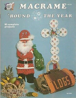 Macrame Round The Year Vintage Pattern Instruction Book NEW