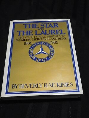 THE STAR AND THE LAUREL Mercedes Benz centennial history HC/DJ 1986