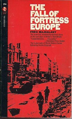The Fall Of Fortress Europe by Fred Majdalany