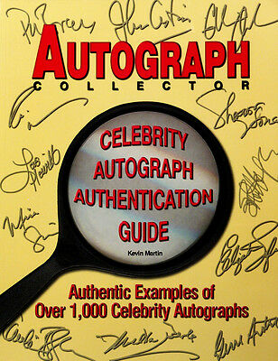 Autograph Collector Celebrity Autograph Authentication Guide by Kevin Martin