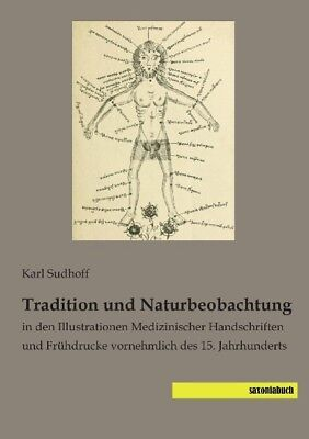 Tradition und Naturbeobachtung Sudhoff, Karl