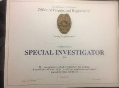SPECIAL (PRIVATE) INVESTIGATOR Cerificate. Comes Blank Fill In Your Own Info.